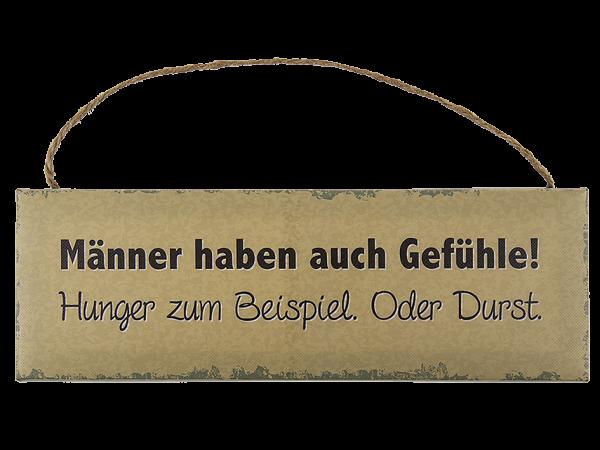 """Schild , """"Männer haben auch Gefühle..."""", Papier auf Holzrahmen. 30 x 10 cm"""